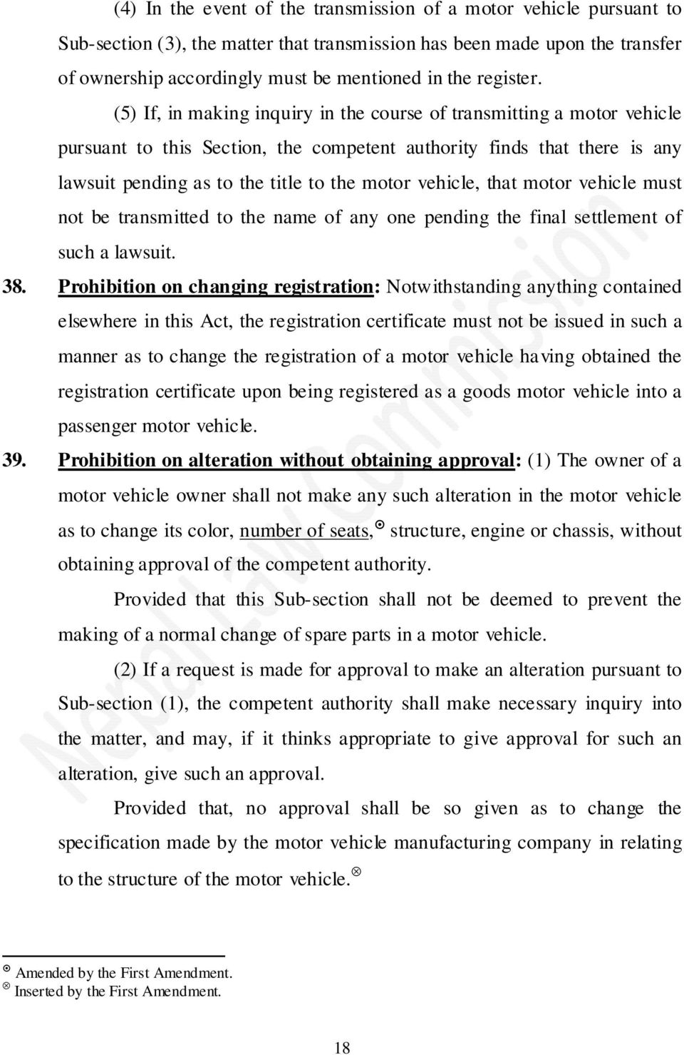(5) If, in making inquiry in the course of transmitting a motor vehicle pursuant to this Section, the competent authority finds that there is any lawsuit pending as to the title to the motor vehicle,