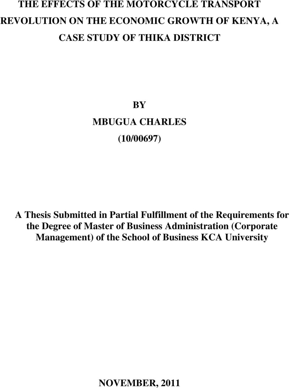 Partial Fulfillment of the Requirements for the Degree of Master of Business