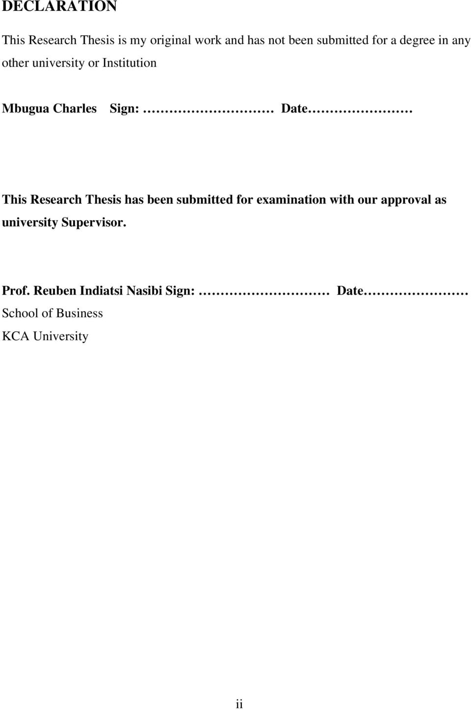 Research Thesis has been submitted for examination with our approval as university
