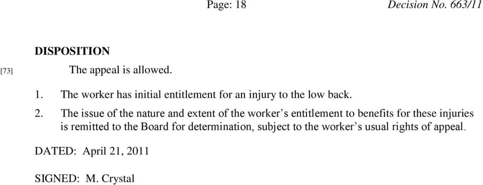 injuries is remitted to the Board for determination, subject to the worker s usual rights