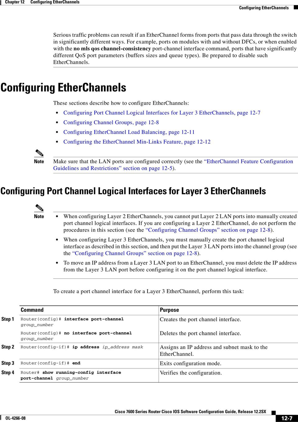 parameters (buffers sizes and queue types). Be prepared to disable such EtherChannels.