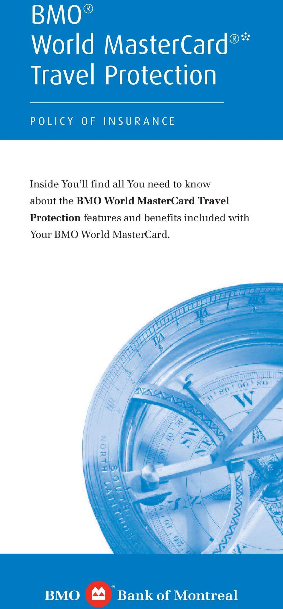 know about the BMO World MasterCard Travel Protection