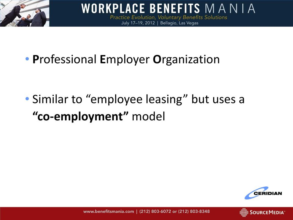 a look at the many benefits of employee leasing for a company And ask to look at the books of any peos you're you could lose your right to certain tax benefits these firms aren't in the business of employee leasing.