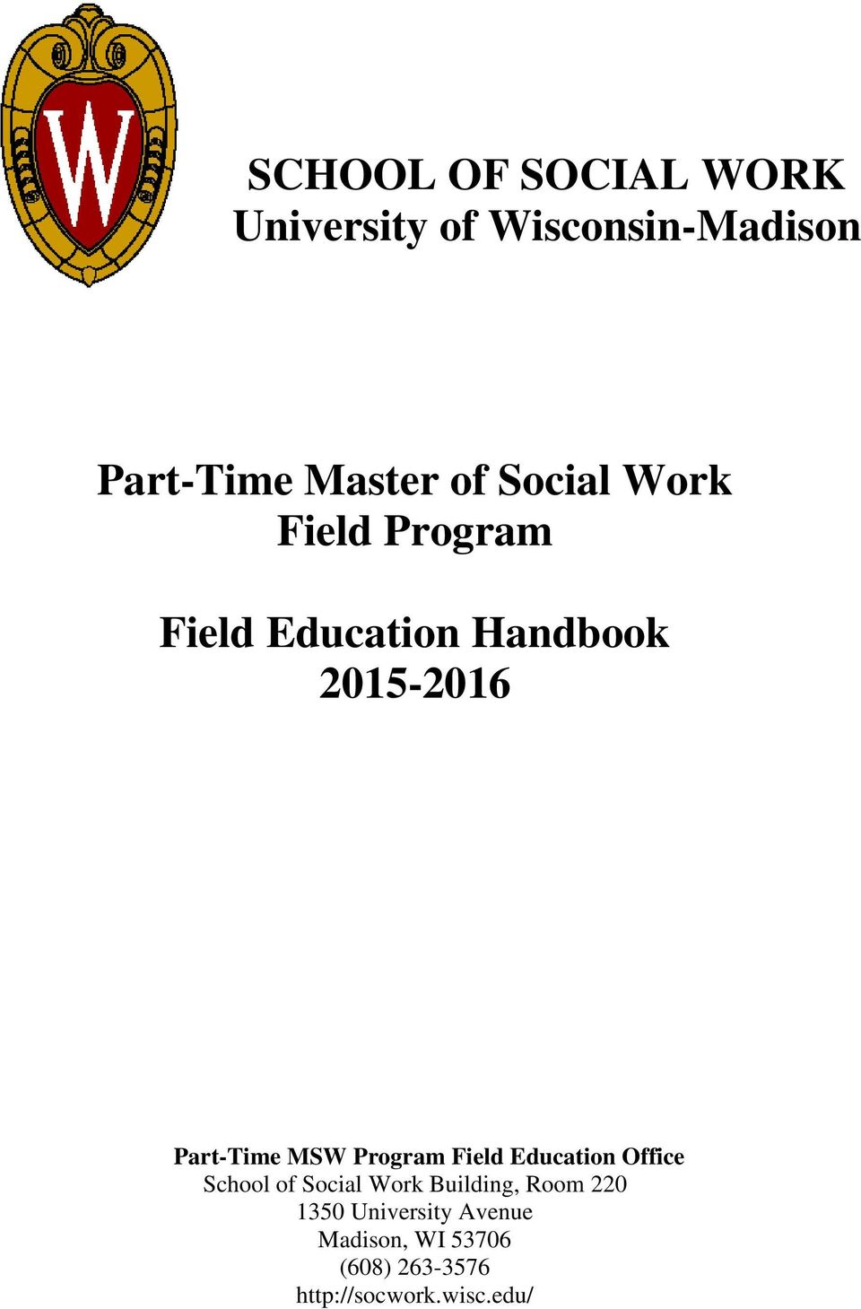 Program Field Education Office School of Social Work Building, Room 220