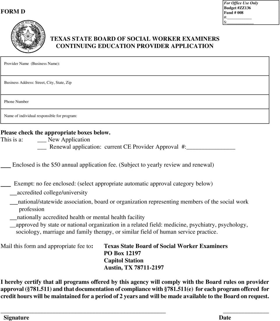 This is a: New Application Renewal application: current CE Provider Approval #: Enclosed is the $50 annual application fee.