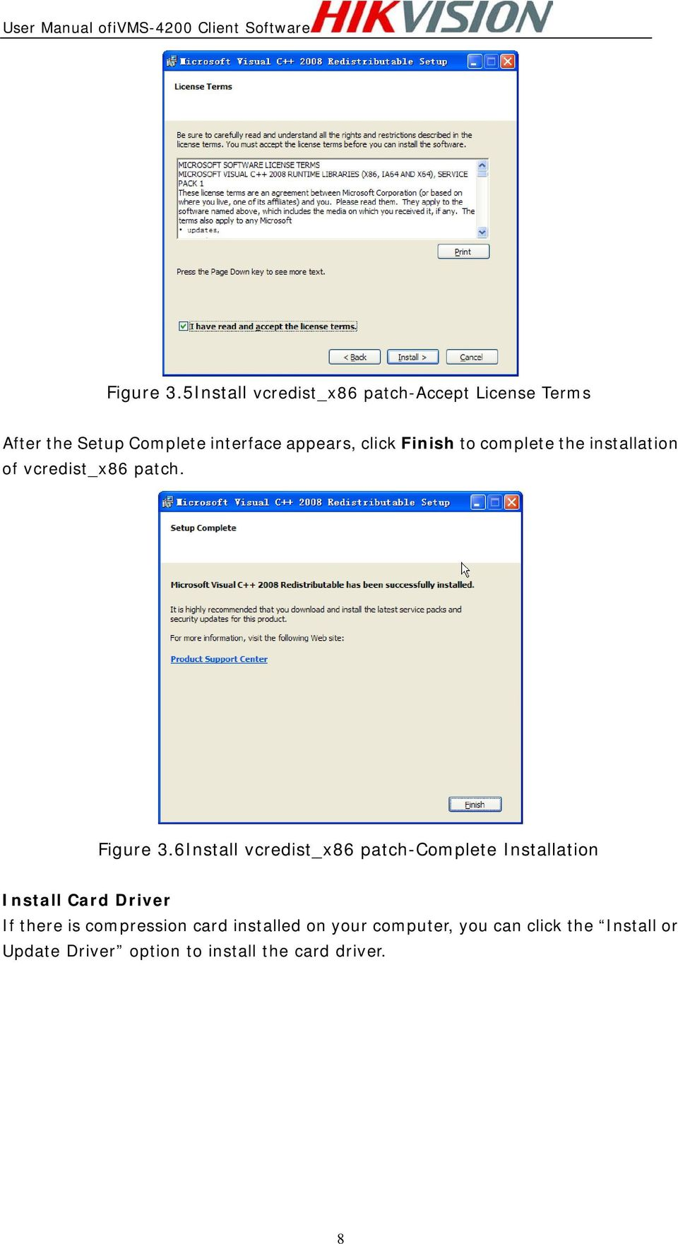 click Finish to complete the installation of vcredist_x86 patch.