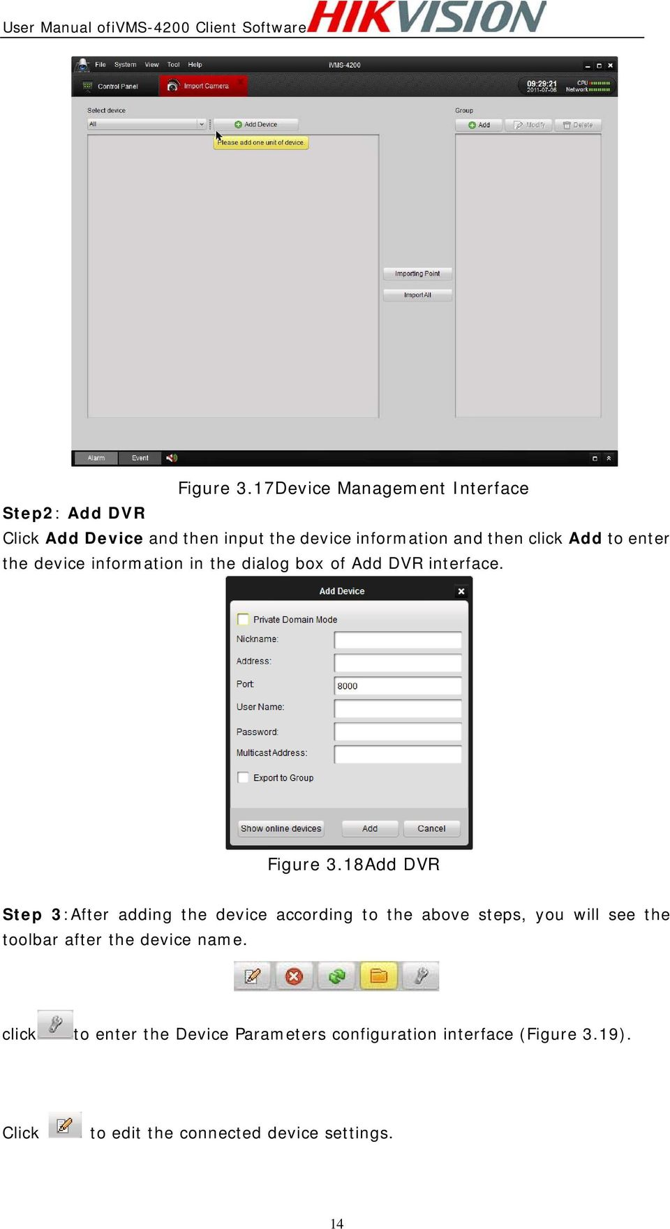 click Add to enter the device information in the dialog box of Add DVR interface.