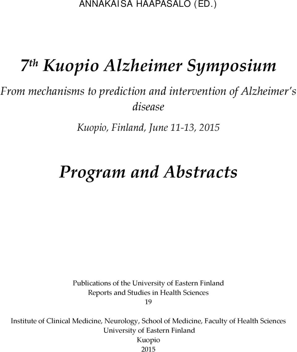 disease Kuopio, Finland, June 11 13, 2015 Program and Abstracts Publications of the University of