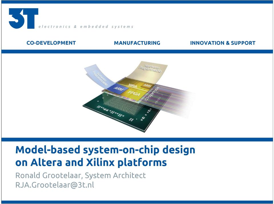 on Altera and Xilinx platforms Ronald