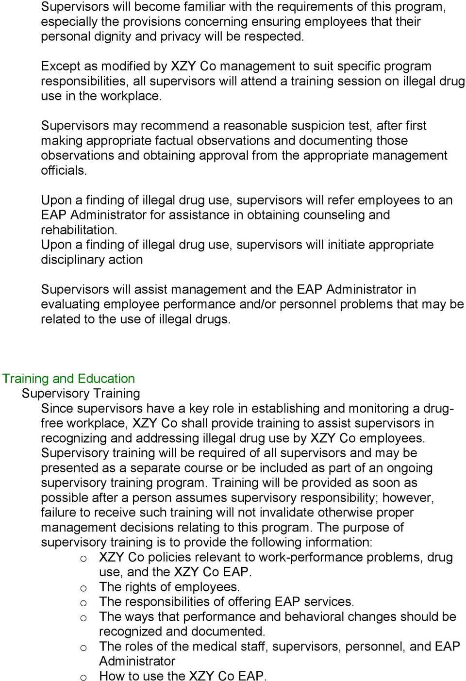 Supervisors may recommend a reasonable suspicion test, after first making appropriate factual observations and documenting those observations and obtaining approval from the appropriate management
