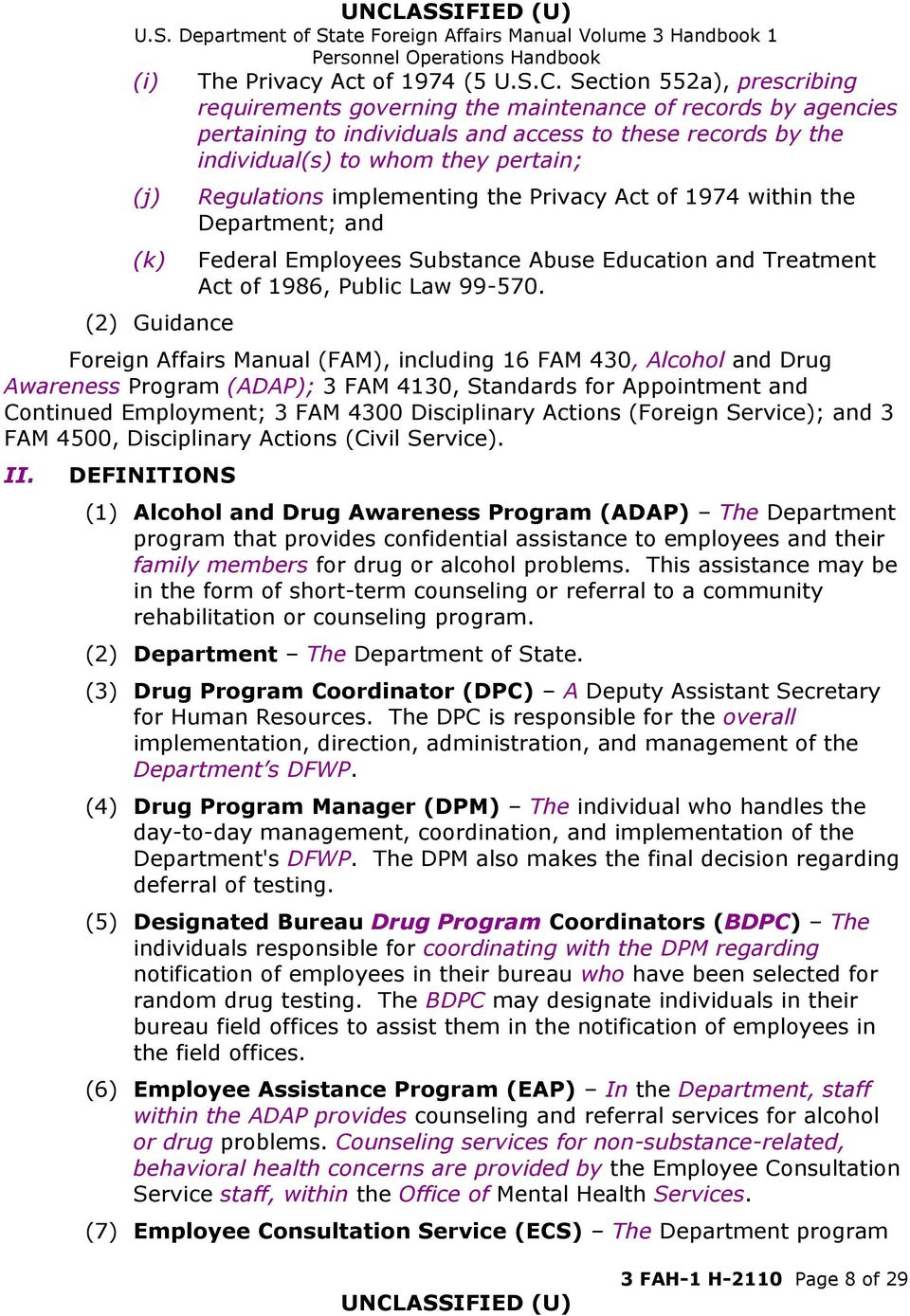 Guidance Regulations implementing the Privacy Act of 1974 within the Department; and Federal Employees Substance Abuse Education and Treatment Act of 1986, Public Law 99-570.