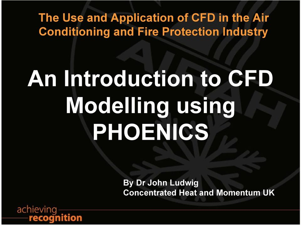 Introduction to CFD Modelling using PHOENICS