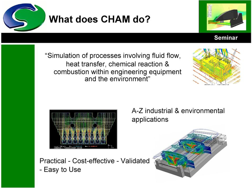 chemical reaction & combustion within engineering equipment and