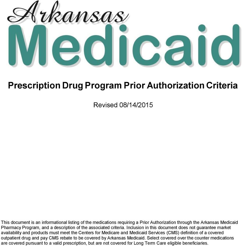 Inclusion in this document does not guarantee market availability and products must meet the Centers for Medicare and Medicaid Services (CMS) definition of a