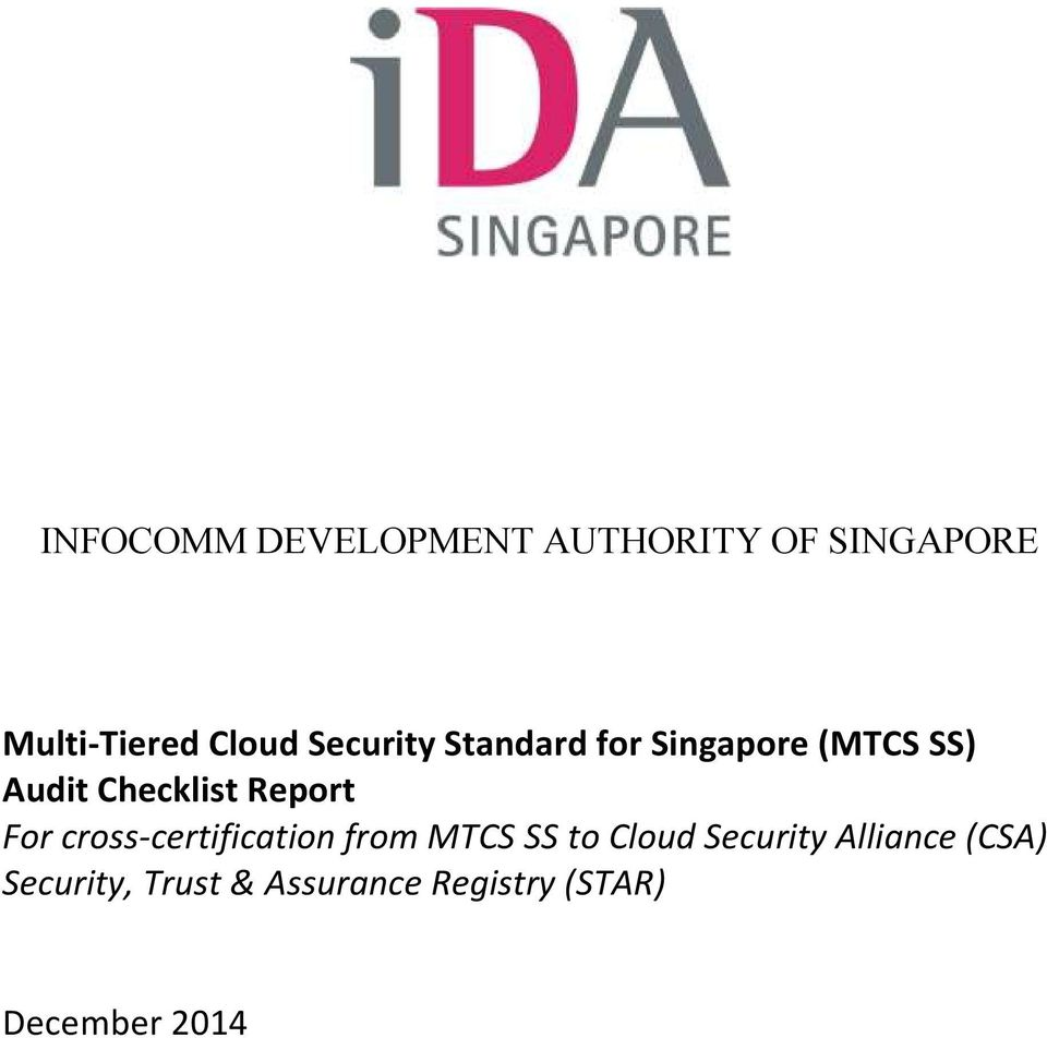 Report For cross-certification from MTCS SS to Cloud Security