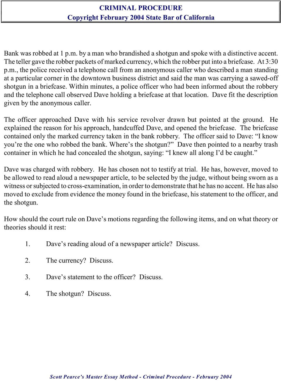 Eric  Essay Feedback How Can It Help Students Improve Their Annual  Robbery Bank Essay Northernresearchbasins Com English Essay Topics For College Students also Writing High School Essays  In An Essay What Is A Thesis Statement