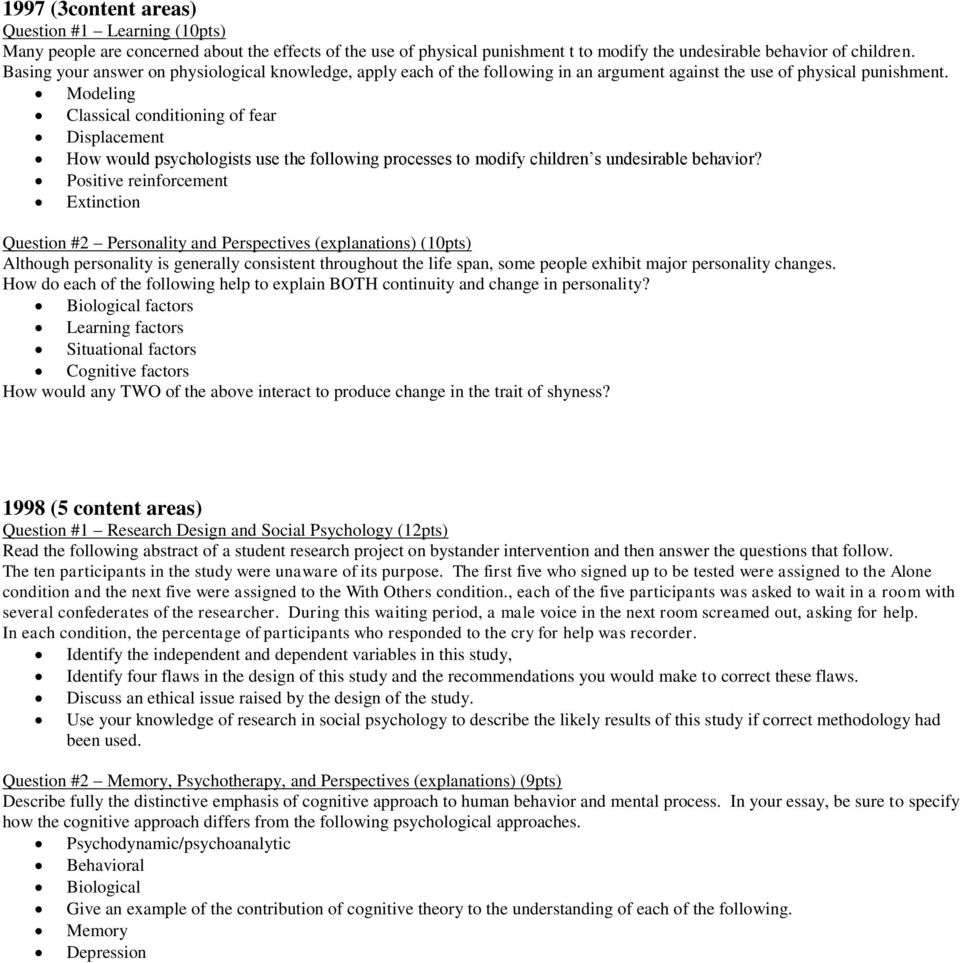 1999 ap psychology essay questions You can use the free response questions and scoring guidelines below as you prepare for the ap psychology sign in student responses to past exam free-response questions are available on ap central practice with released exams the 1994 released exam and the 1999 released exam (pdf/40m.