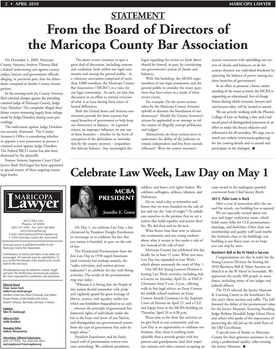 In the ensuing week the County Attorney filed criminal charges against the presiding criminal judge of Maricopa County, Judge Gary Donahoe.