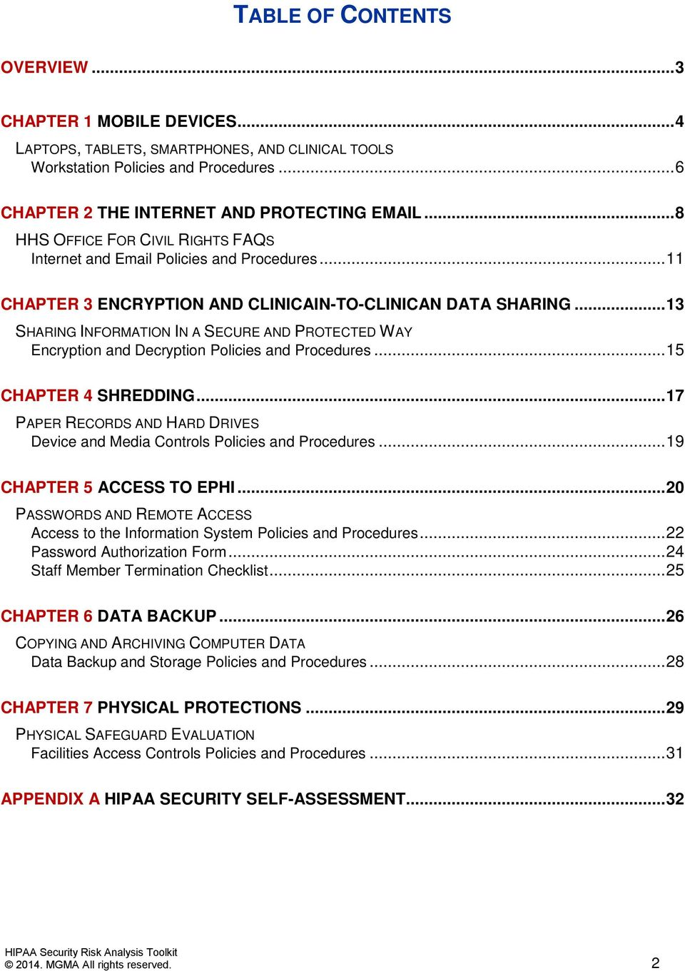 .. 13 SHARING INFORMATION IN A SECURE AND PROTECTED WAY Encryption and Decryption Policies and Procedures... 15 CHAPTER 4 SHREDDING.