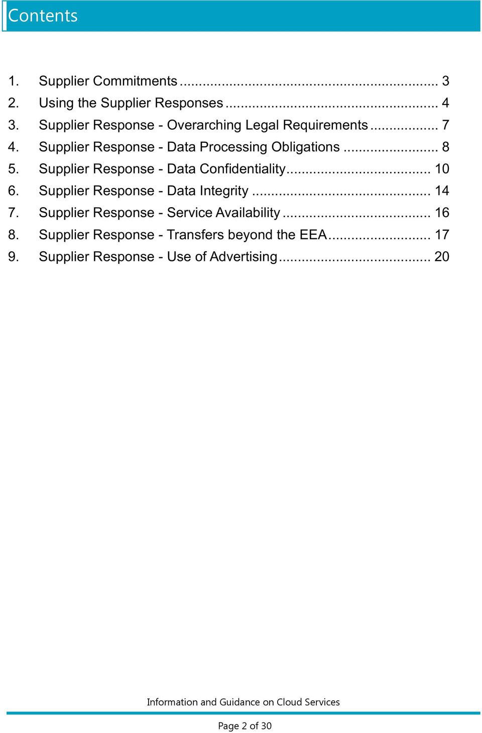 Supplier Response - Data Confidentiality... 10 6. Supplier Response - Data Integrity... 14 7.