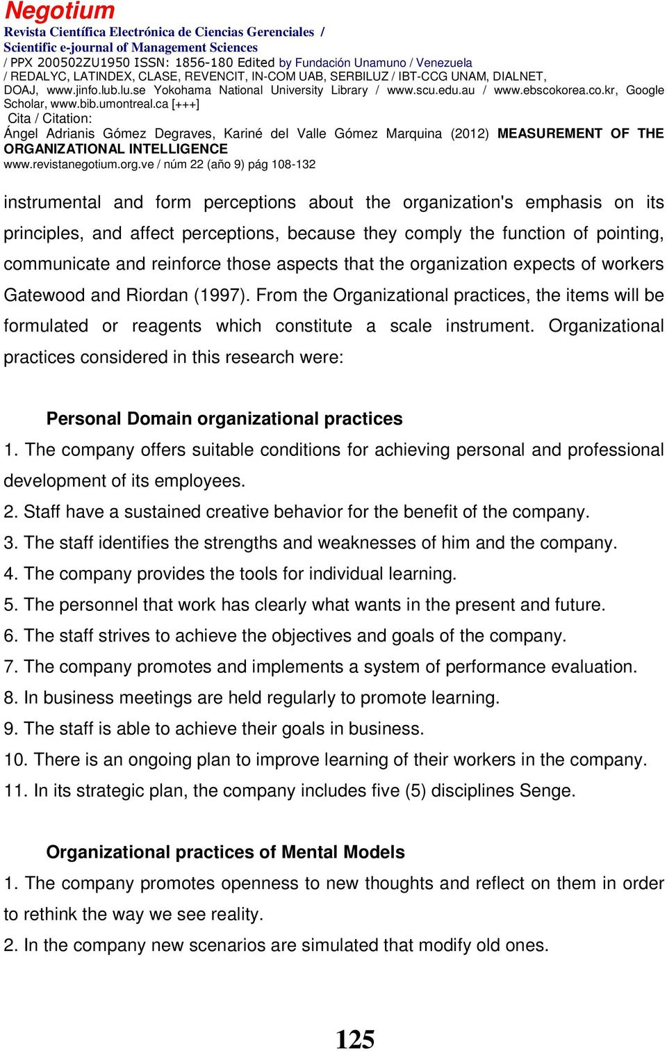 Organizational practices considered in this research were: Personal Domain organizational practices 1.