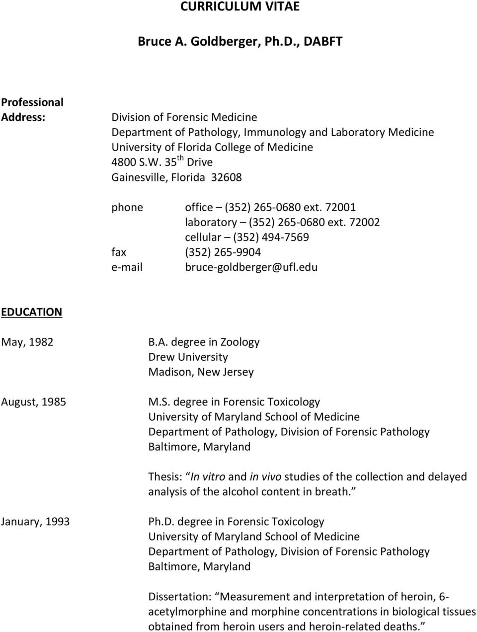 forensic pathology personal statement One-page personal statement please see the eras website for additional information on how to apply note: for entry level forensic pathology hematopathology.