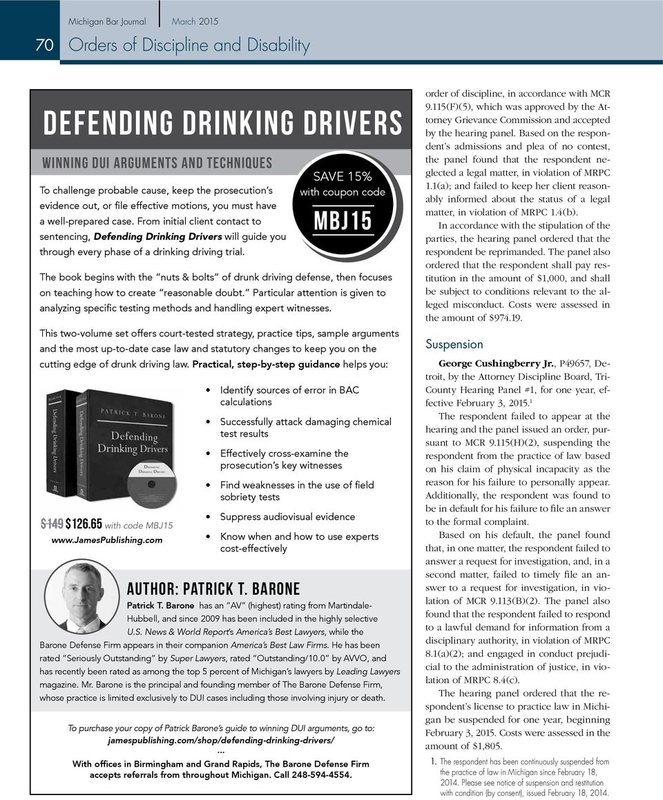 SAVE 15% with coupon code The book begins with the nuts & bolts of drunk driving defense, then focuses on teaching how to create reasonable doubt.