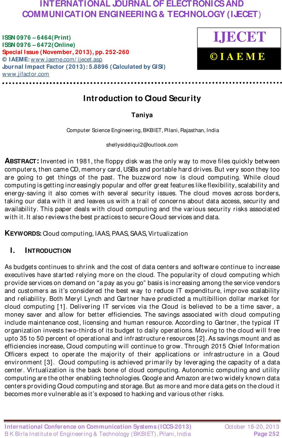 com IJECET I A E M E Introduction to Cloud Security Taniya Computer Science Engineering, BKBIET, Pilani, Rajasthan, India shellysiddiqui2@outlook.