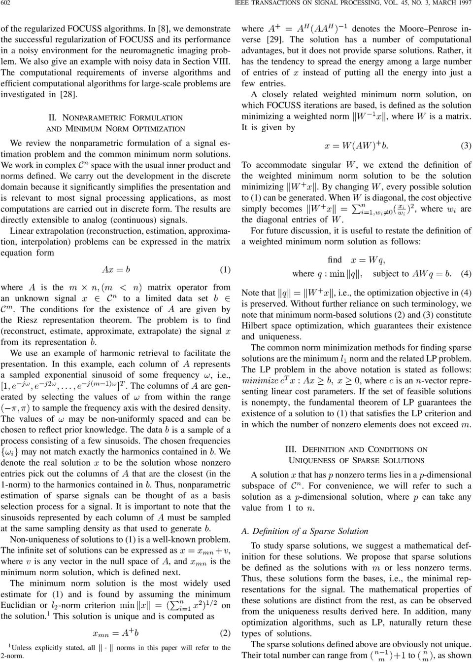 We also give an example with noisy data in Section VIII. The computational requirements of inverse algorithms and efficient computational algorithms for large-scale problems are investigated in [28].