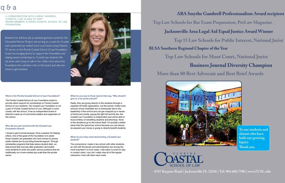 alumni to support the Foundation and helping award scholarships to Coastal Law students.