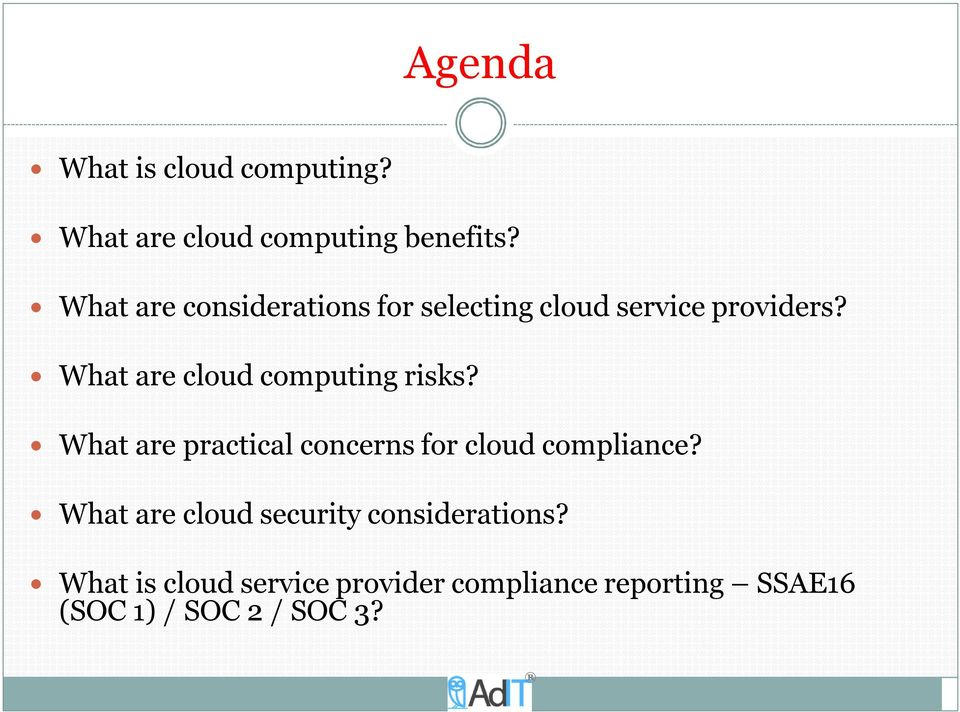 What are cloud computing risks? What are practical concerns for cloud compliance?