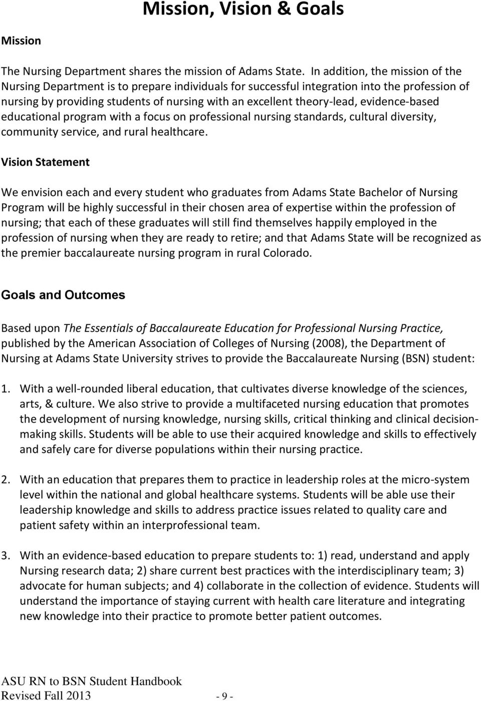 evidence-based educational program with a focus on professional nursing standards, cultural diversity, community service, and rural healthcare.