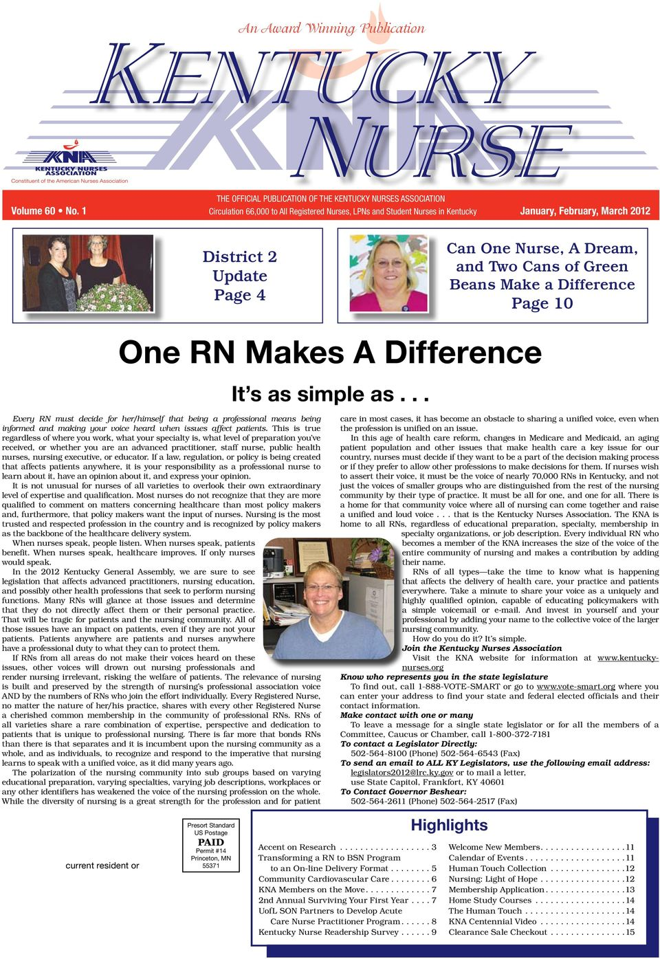 Difference Page 10 current resident or One RN Makes A Difference Every RN must decide for her/himself that being a professional means being informed and making your voice heard when issues affect