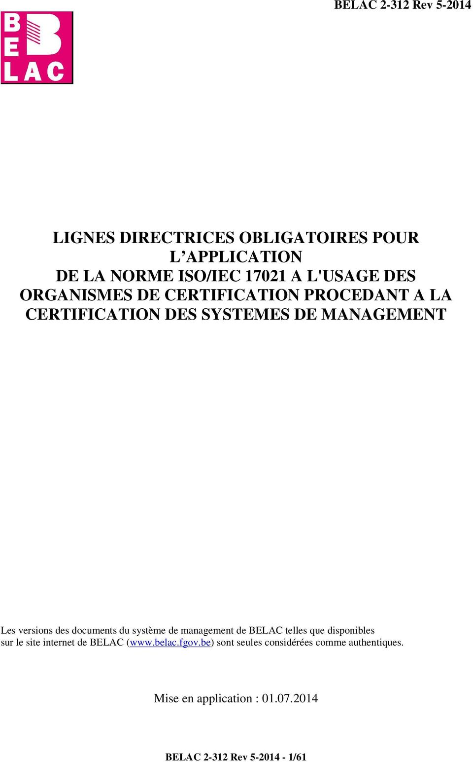 documents du système de management de BELAC telles que disponibles sur le site internet de BELAC (www.belac.