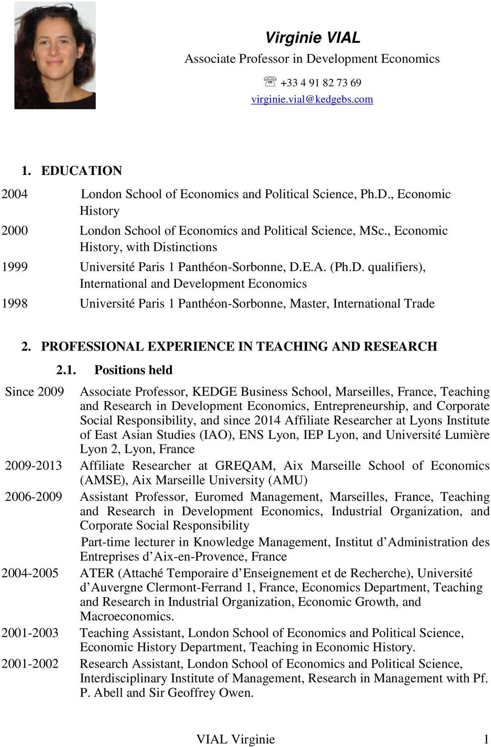 PROFESSIONAL EXPERIENCE IN TEACHING AND RESEARCH 2.1.