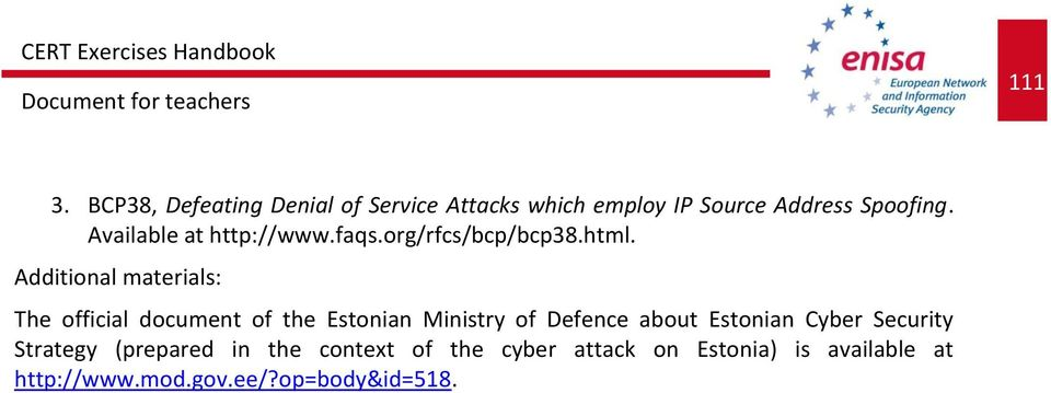 Additional materials: The official document of the Estonian Ministry of Defence about Estonian