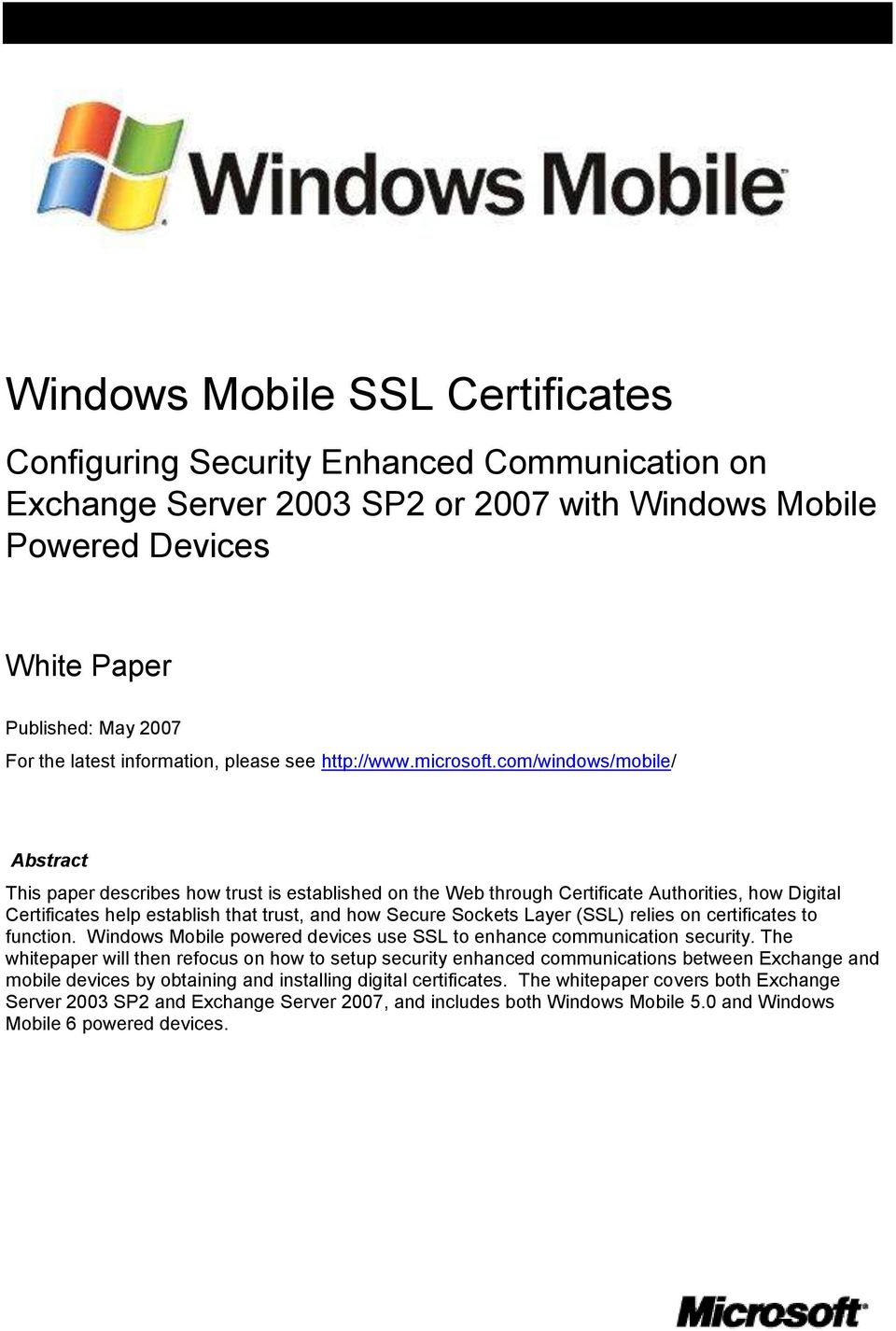 com/windows/mobile/ Abstract This paper describes how trust is established on the Web through Certificate Authorities, how Digital Certificates help establish that trust, and how Secure Sockets Layer