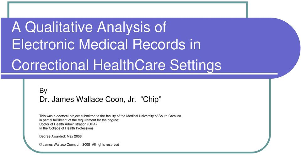 Chip This was a doctoral project submitted to the faculty of the Medical University of South Carolina in