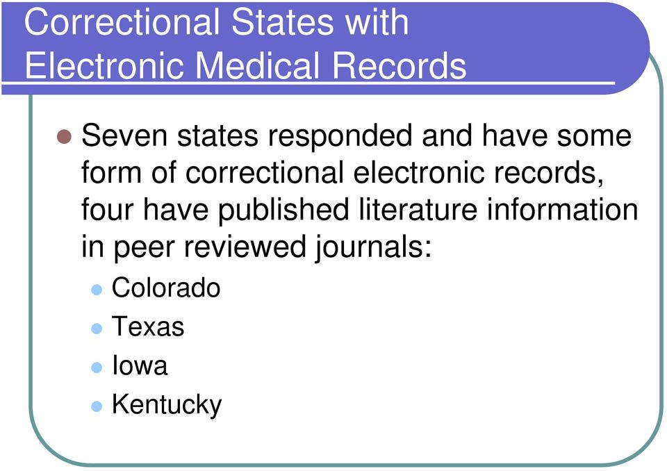 correctional electronic records, four have published