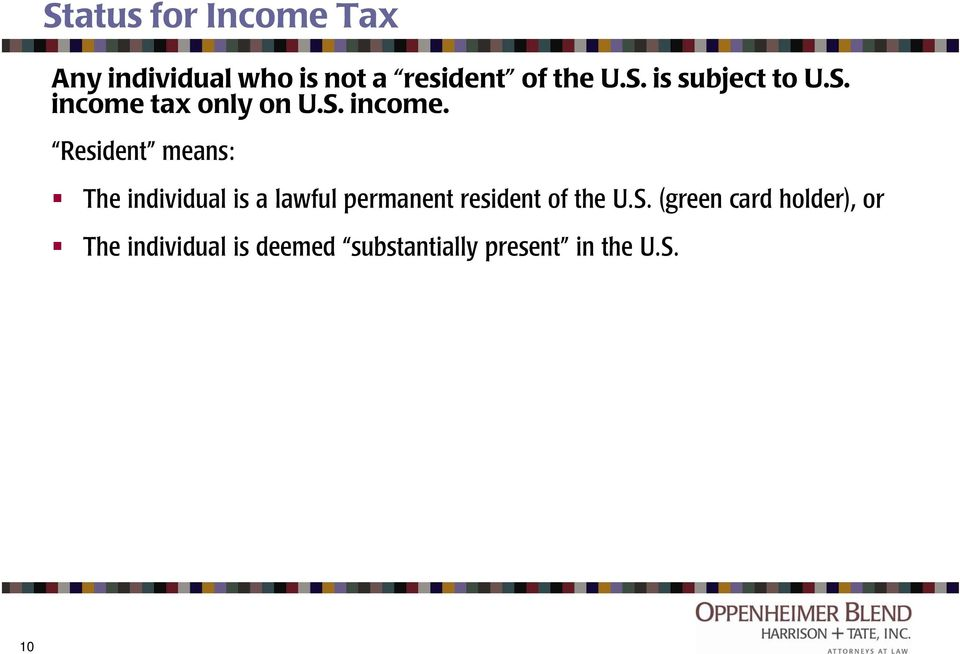 tax only on U.S. income.