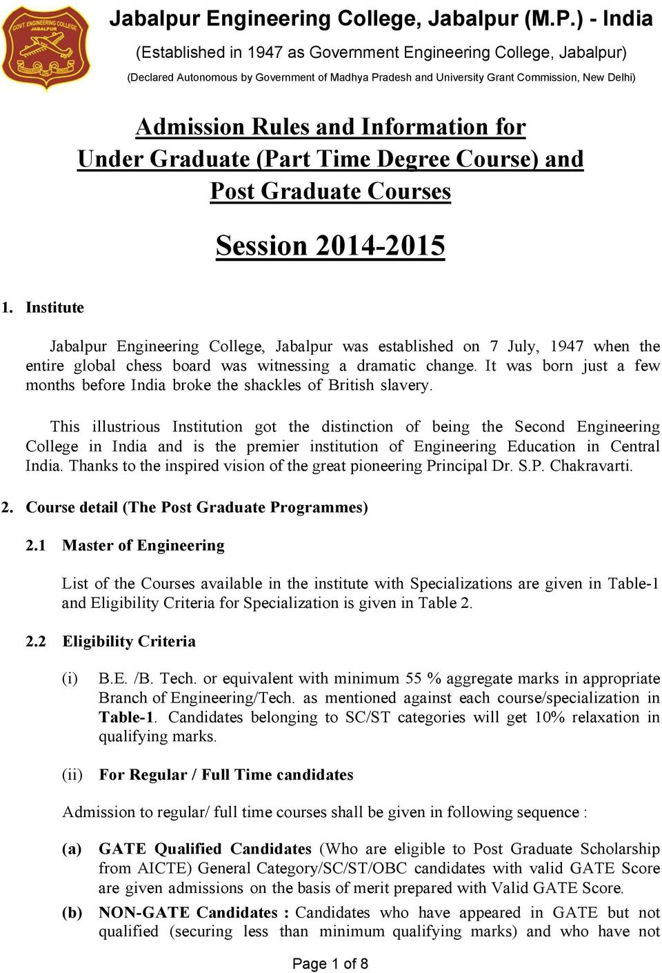 Information for Under Graduate (Part Time Degree Course) and Post Graduate Courses Session 2014-2015 1.