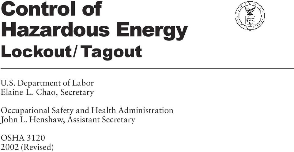 Chao, Secretary Occupational Safety and Health