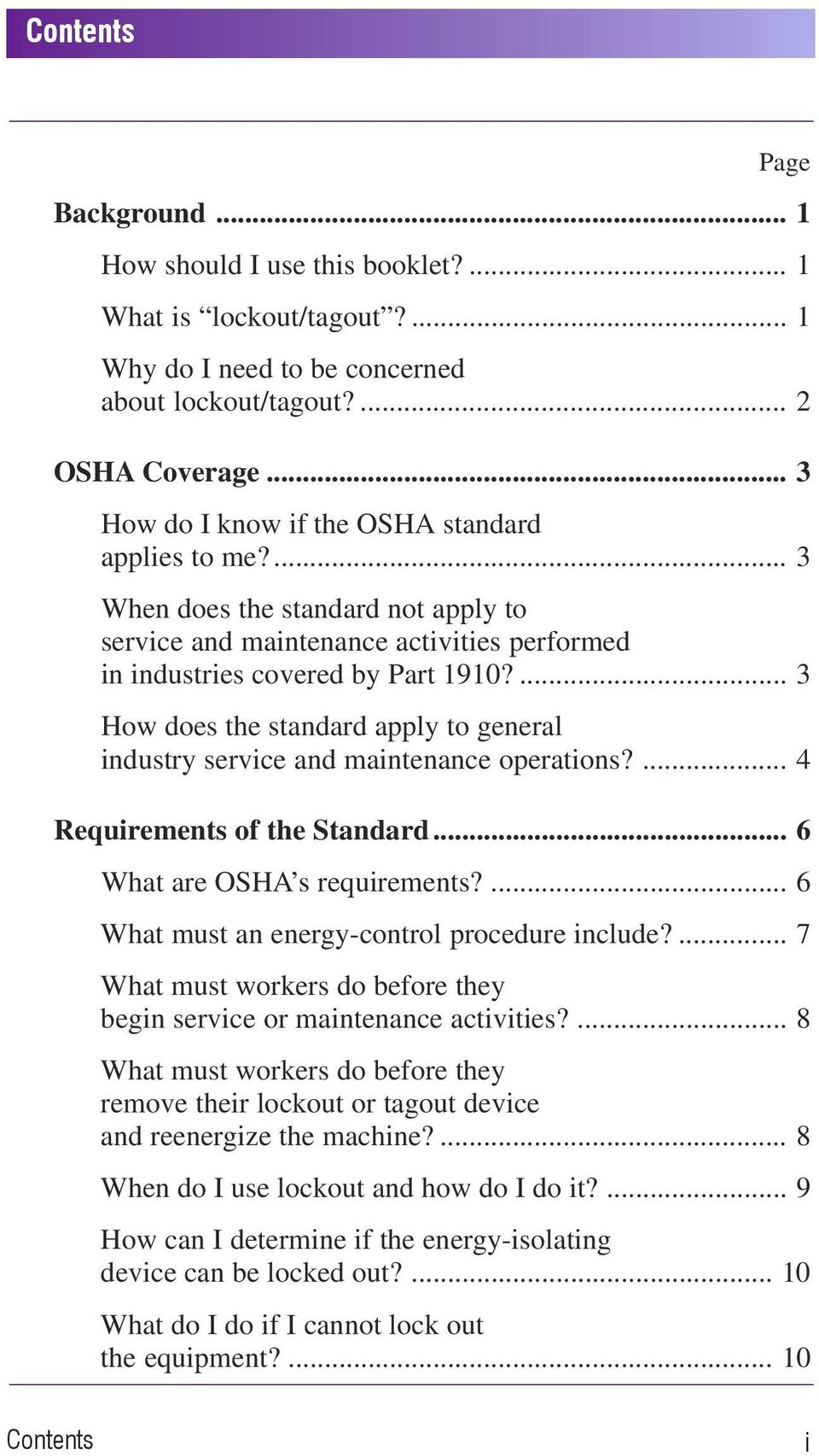 ... 3 How does the standard apply to general industry service and maintenance operations?... 4 Requirements of the Standard... 6 What are OSHA s requirements?