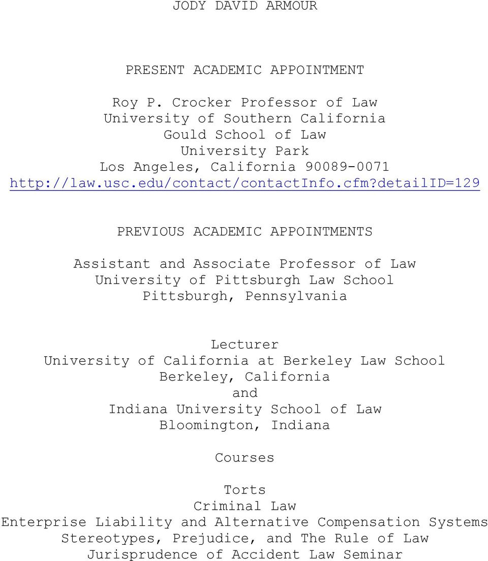 cfm?detailid=129 PREVIOUS ACADEMIC APPOINTMENTS Assistant and Associate Professor of Law University of Pittsburgh Law School Pittsburgh, Pennsylvania Lecturer
