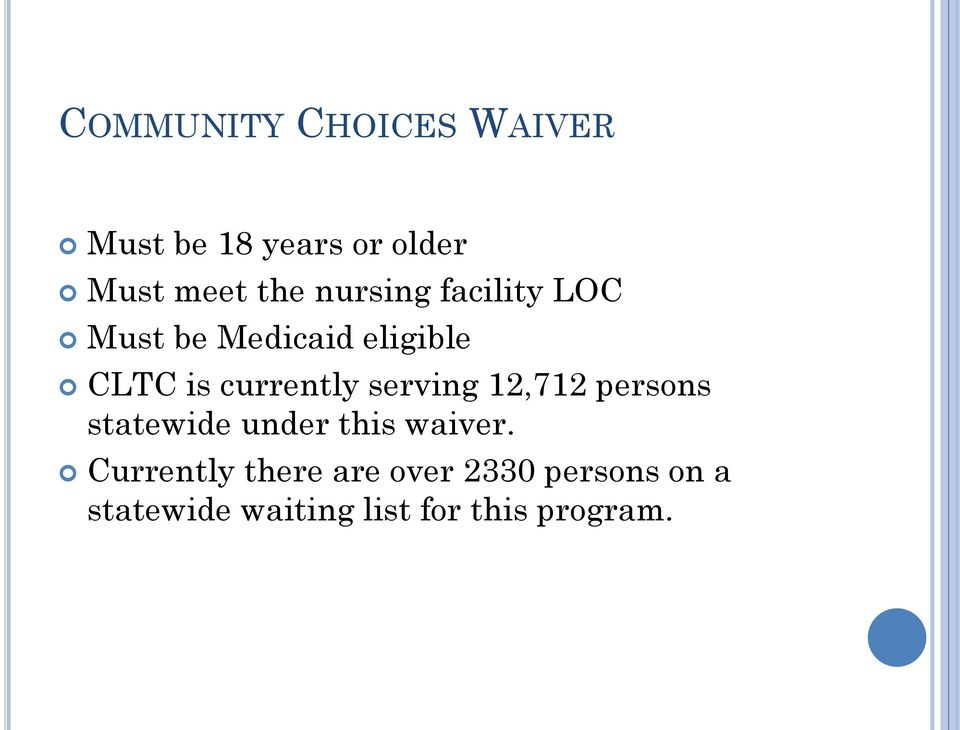 serving 12,712 persons statewide under this waiver.