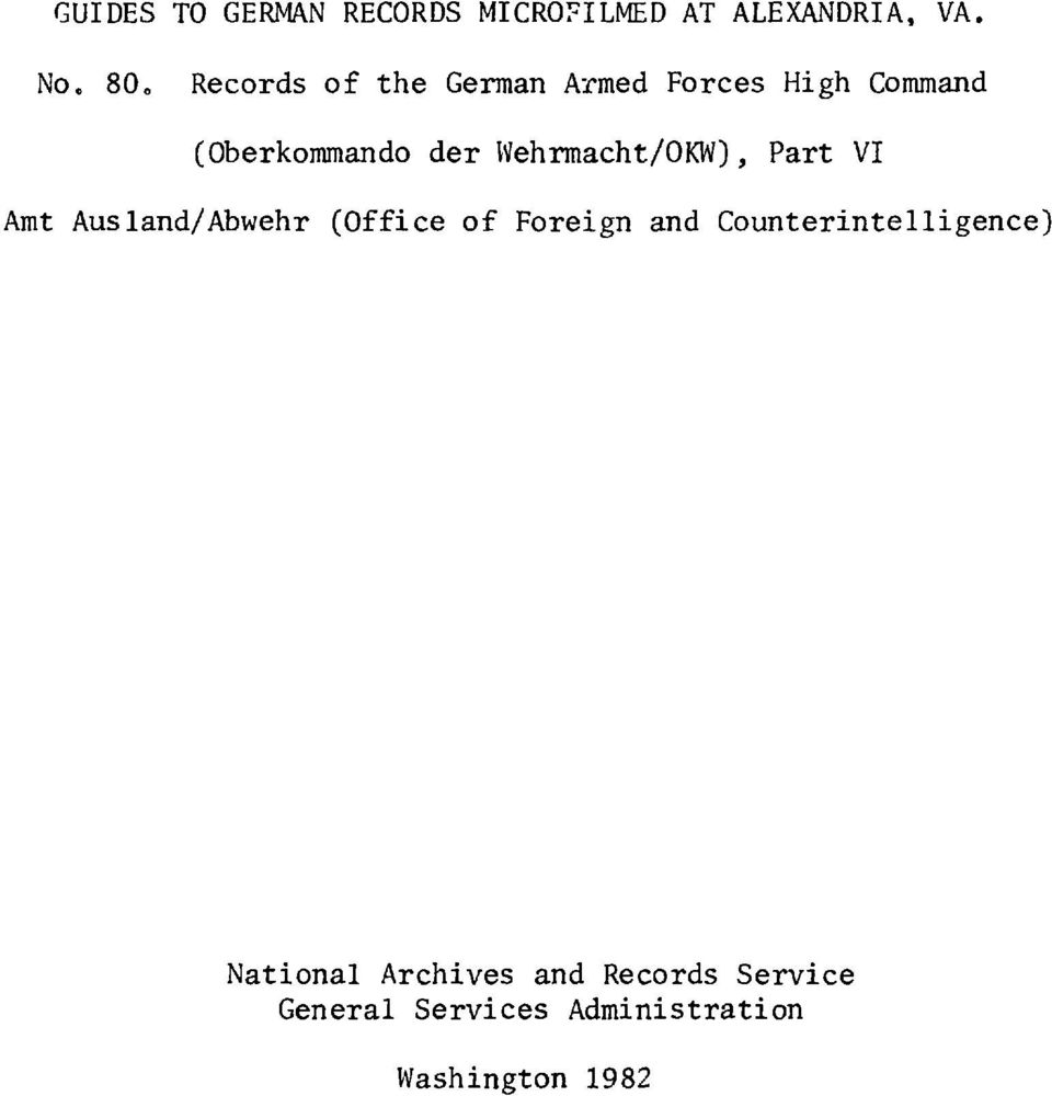 Wehrmacht/), Part VI Amt Ausland/Abwehr (Office of Foreign and