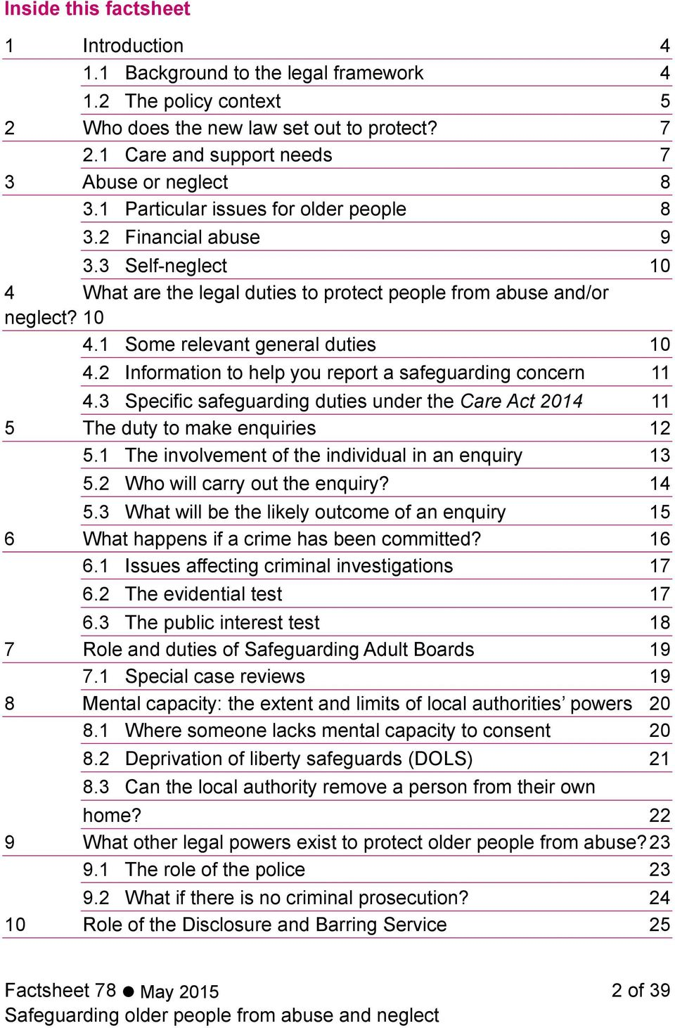 3 Self-neglect 10 4 What are the legal duties to protect people from abuse and/or neglect? 10 4.1 Some relevant general duties 10 4.2 Information to help you report a safeguarding concern 11 4.