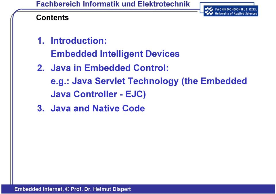 2. Java in Embedded Control: e.g.