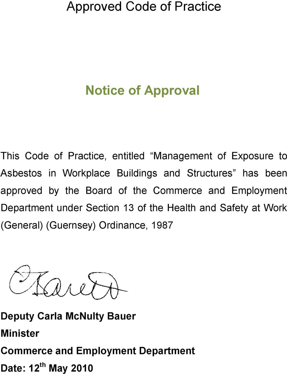 Employment Department under Section 13 of the Health and Safety at Work (General) (Guernsey)