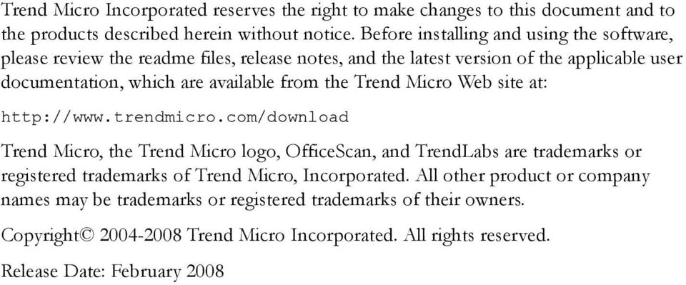 from the Trend Micro Web site at: http://www.trendmicro.